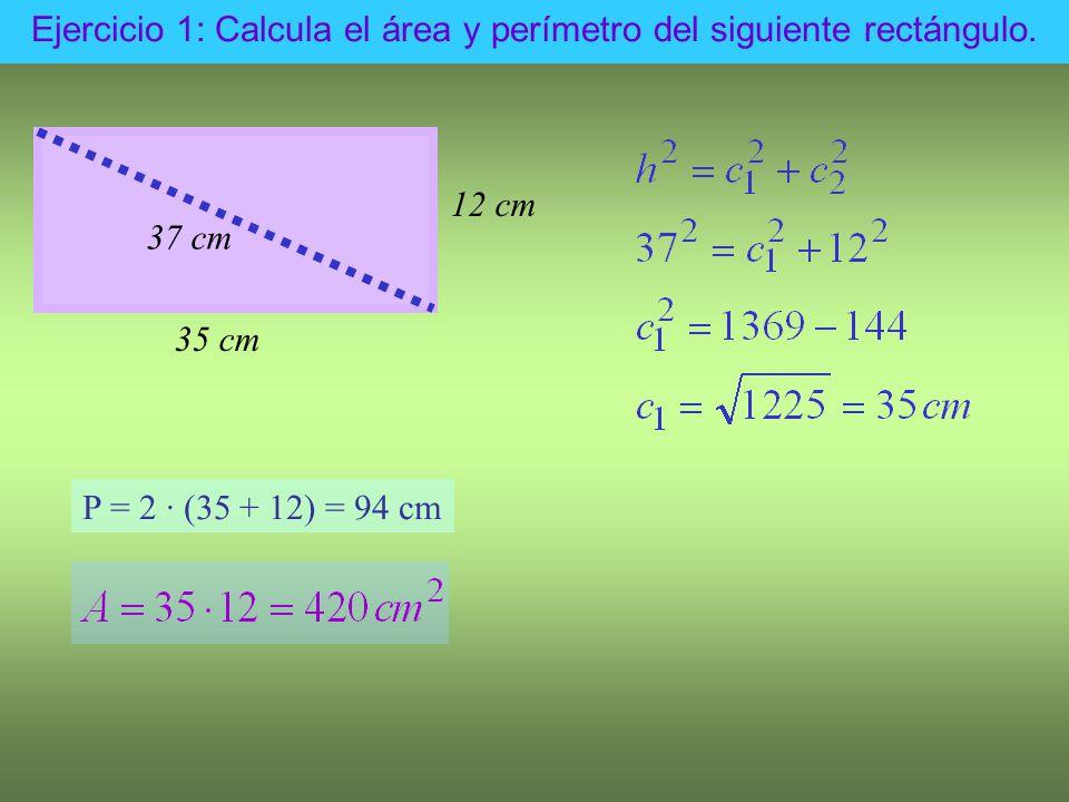 Ejercicio 1: Calcula el área y perímetro del siguiente rectángulo.