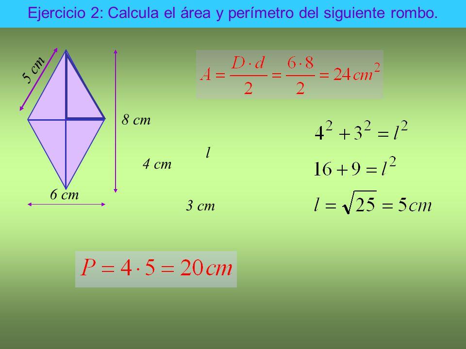Ejercicio 2: Calcula el área y perímetro del siguiente rombo.