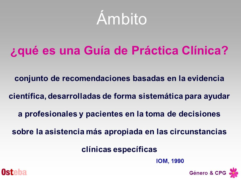 ¿qué es una Guía de Práctica Clínica