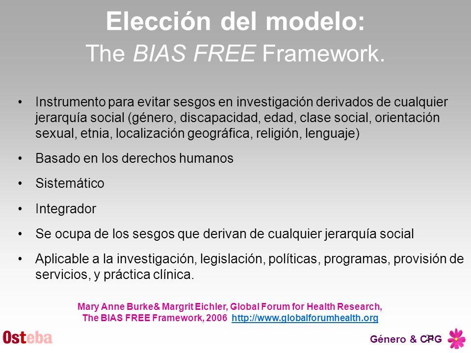 Elección del modelo: The BIAS FREE Framework.