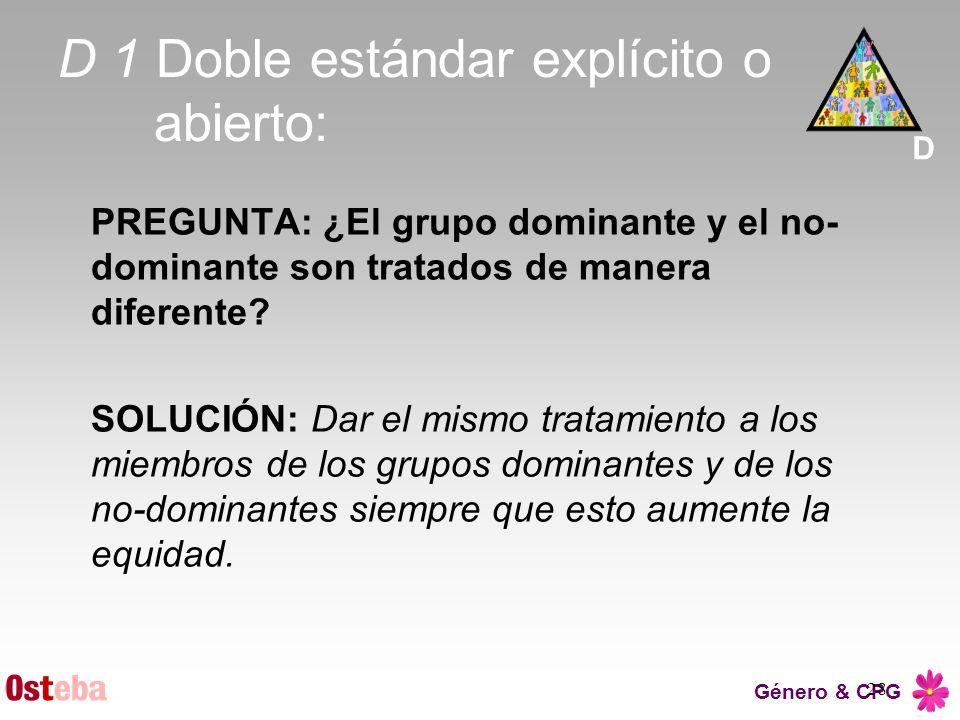 D 1 Doble estándar explícito o abierto: