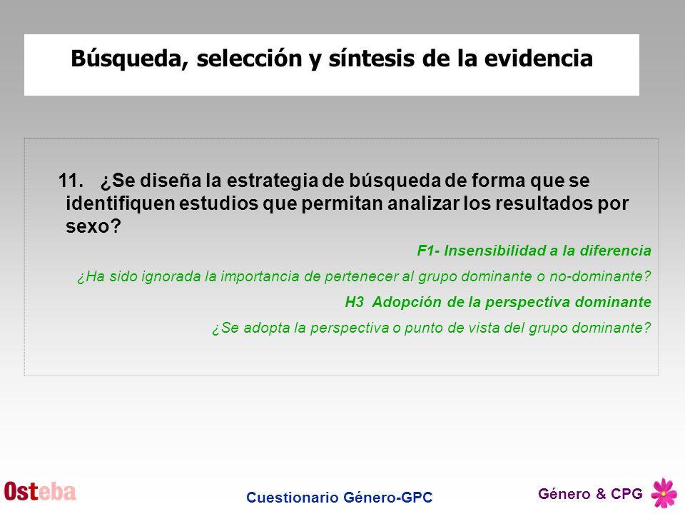 Búsqueda, selección y síntesis de la evidencia Cuestionario Género-GPC