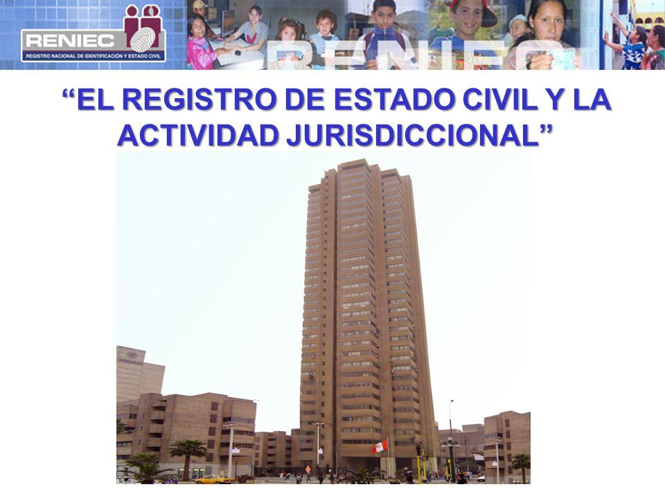 EL REGISTRO DE ESTADO CIVIL Y LA ACTIVIDAD JURISDICCIONAL