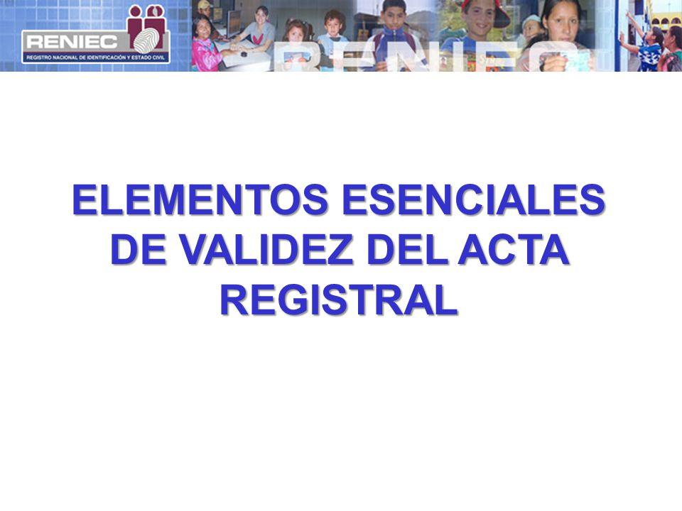 DE VALIDEZ DEL ACTA REGISTRAL