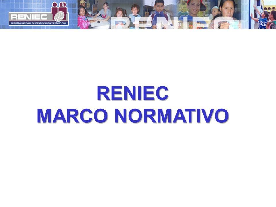 RENIEC MARCO NORMATIVO