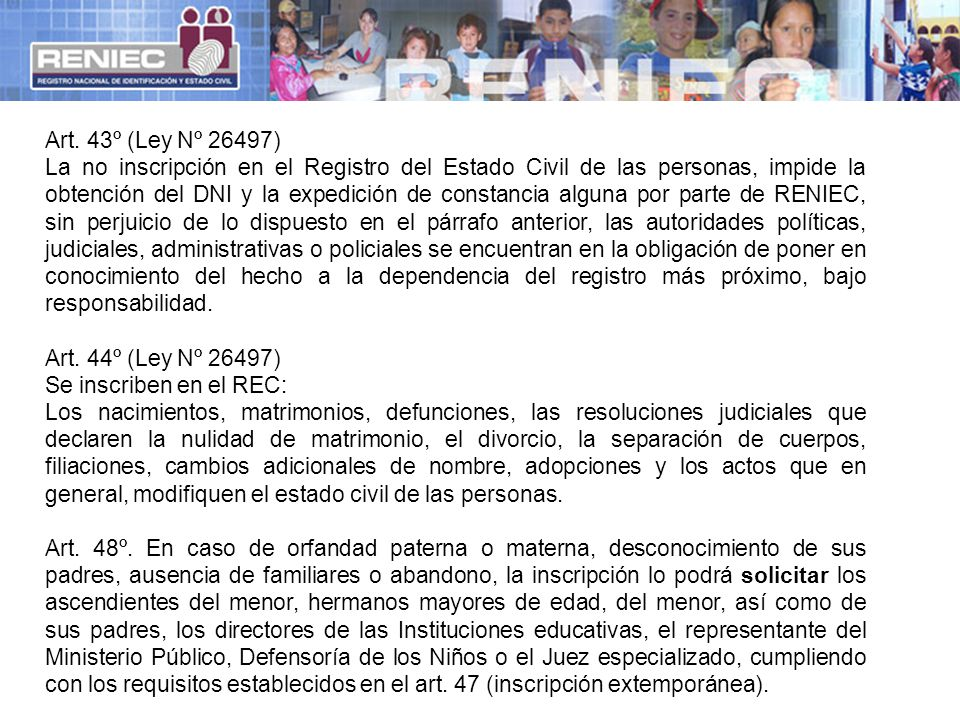 Art. 43º (Ley Nº 26497)