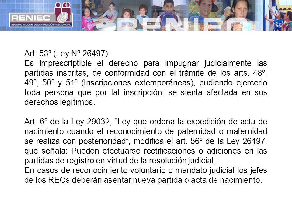 Art. 53º (Ley Nº 26497)