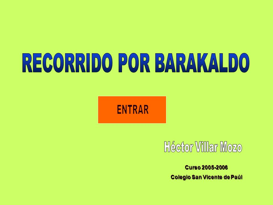 RECORRIDO POR BARAKALDO Colegio San Vicente de Paúl