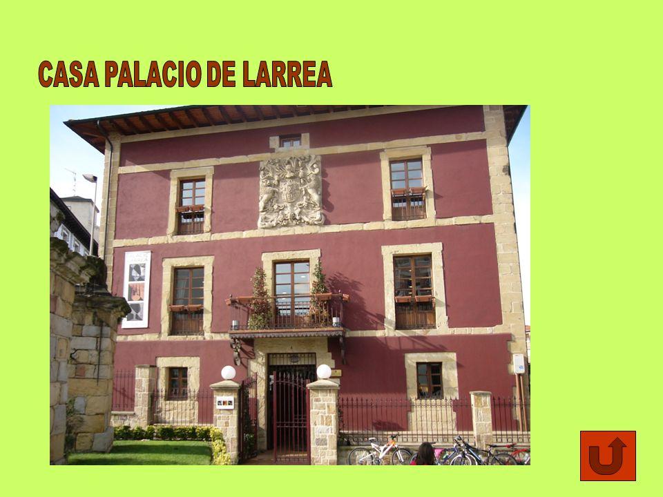 CASA PALACIO DE LARREA