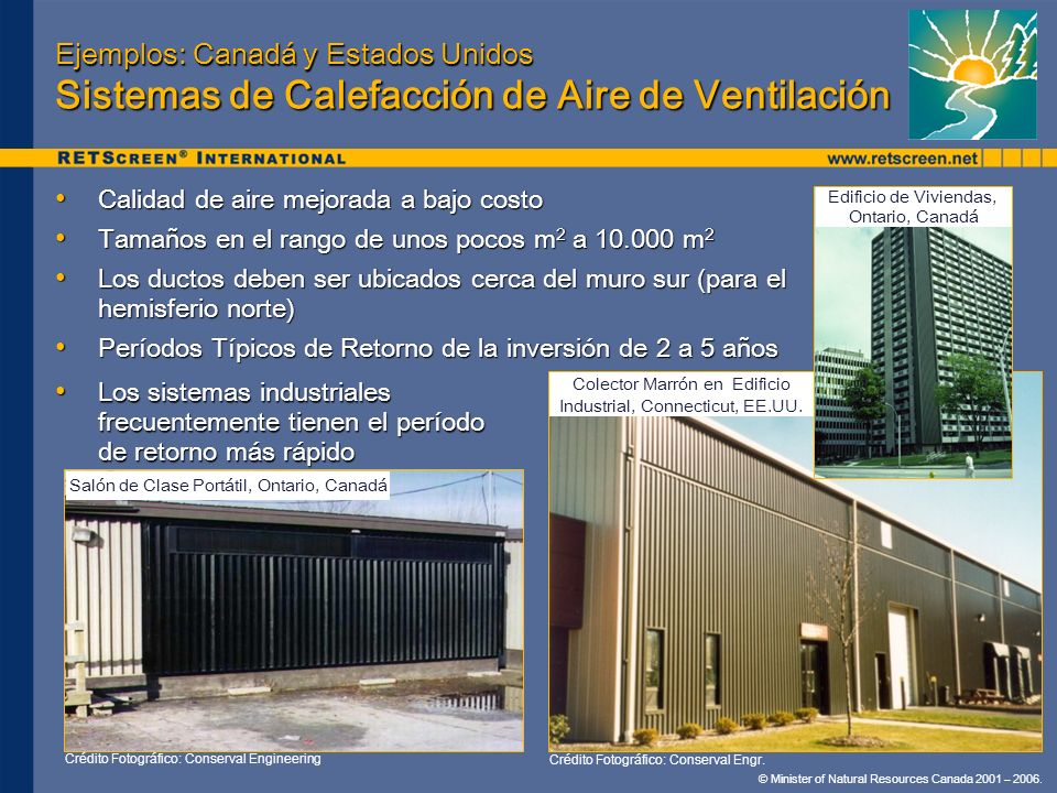 Ejemplos: Canadá y Estados Unidos Sistemas de Calefacción de Aire de Ventilación