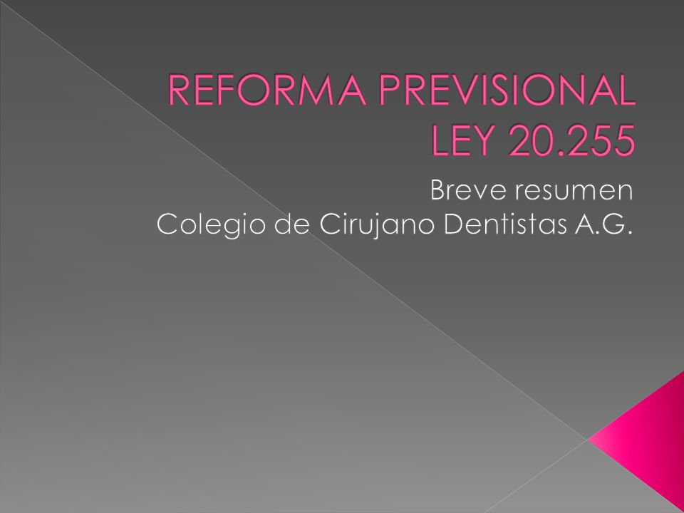 REFORMA PREVISIONAL LEY