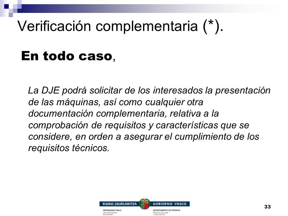 Verificación complementaria (*).