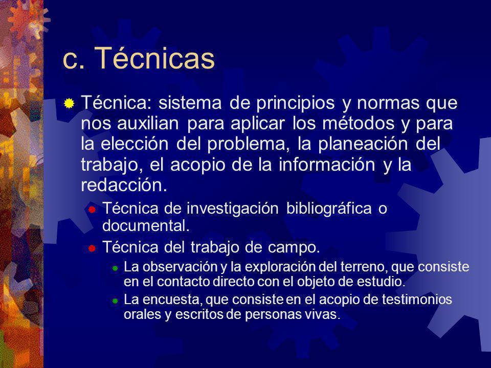 c. Técnicas