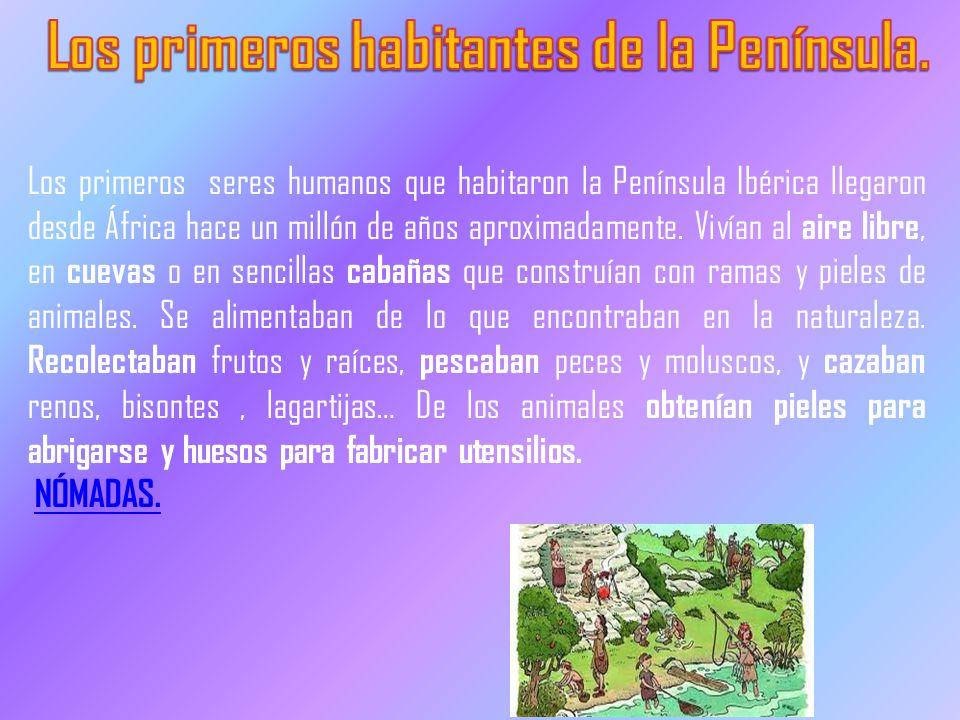 Los primeros habitantes de la Península.