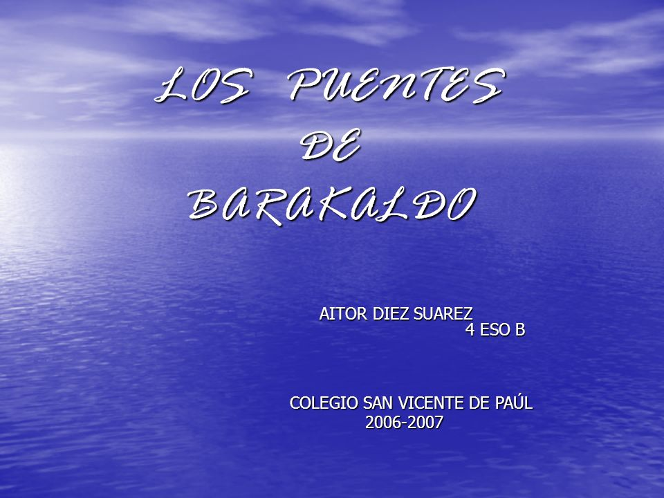 LOS PUENTES DE BARAKALDO