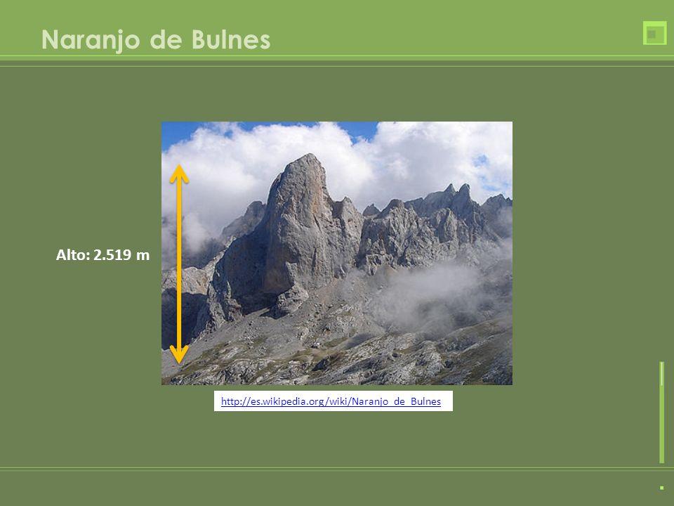 Naranjo de Bulnes Alto: 2.519 m