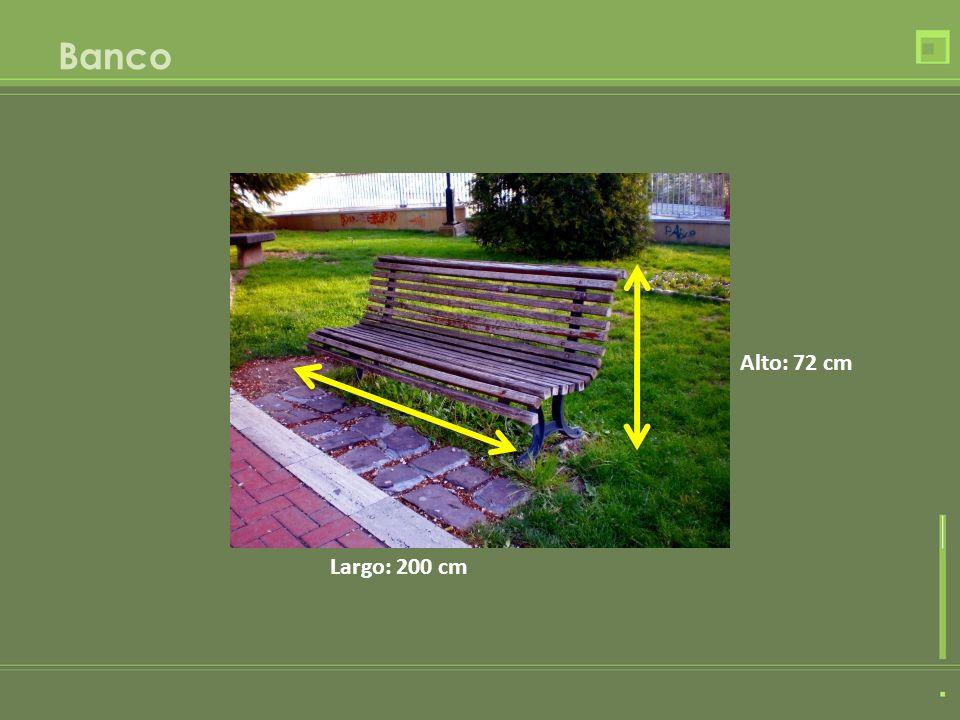 Banco Alto: 72 cm Largo: 200 cm