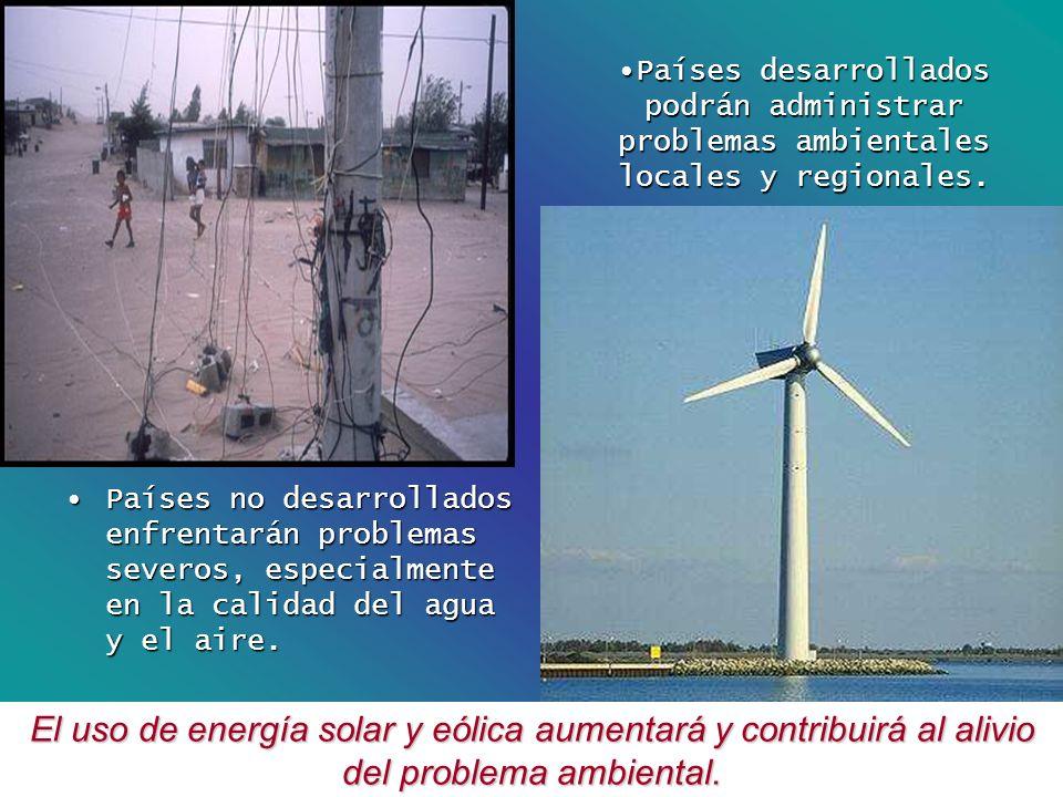 Países desarrollados podrán administrar problemas ambientales locales y regionales.
