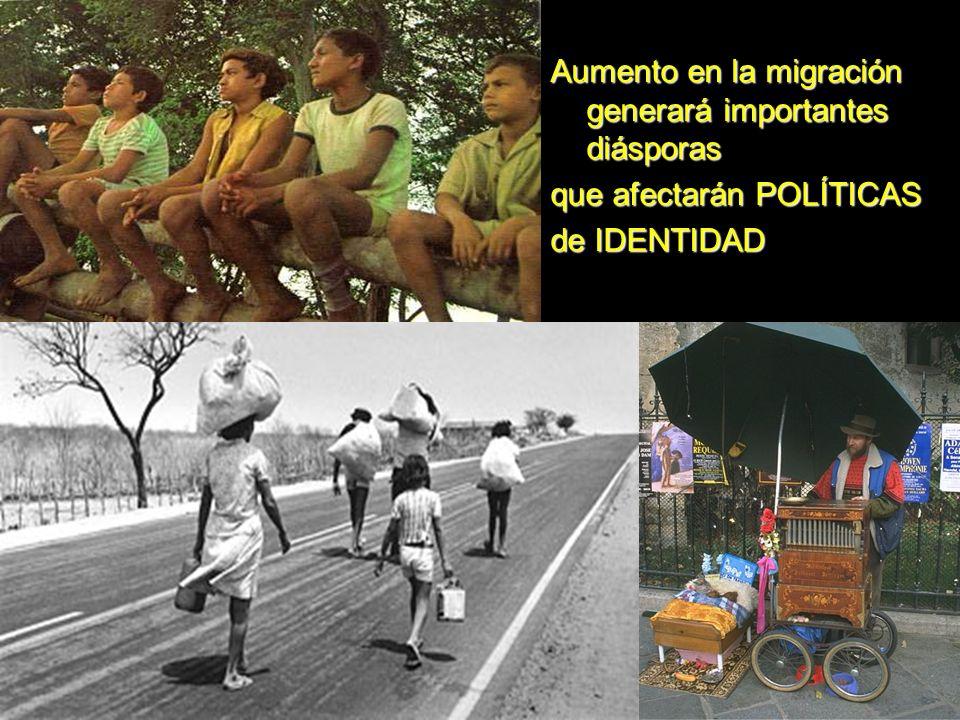 Aumento en la migración generará importantes diásporas