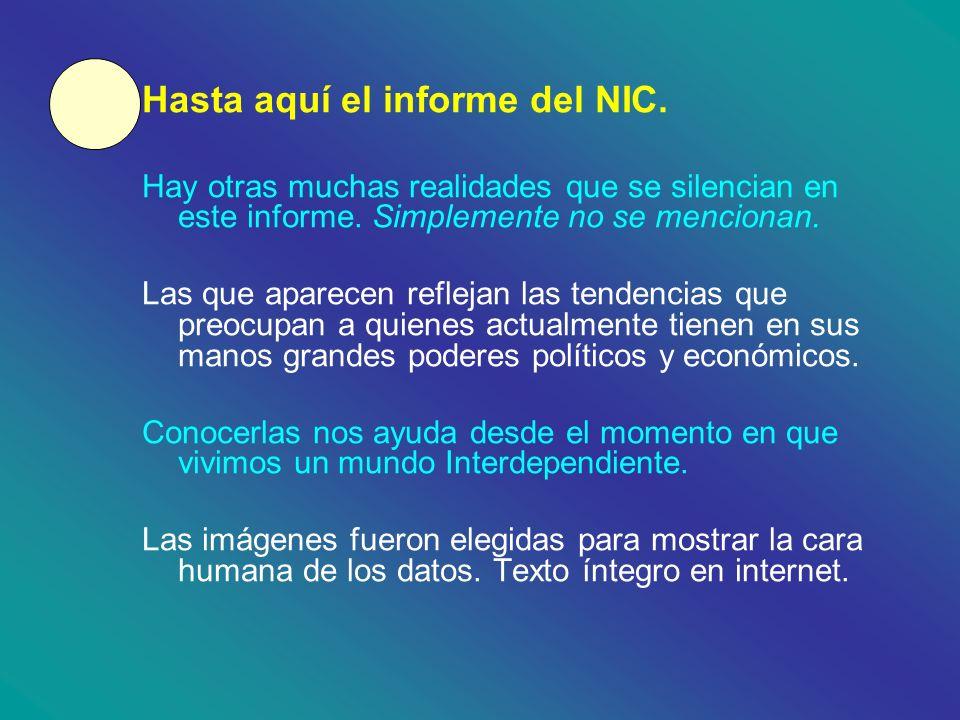 Hasta aquí el informe del NIC.