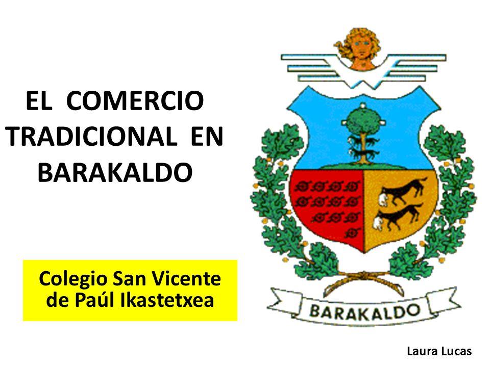EL COMERCIO TRADICIONAL EN BARAKALDO