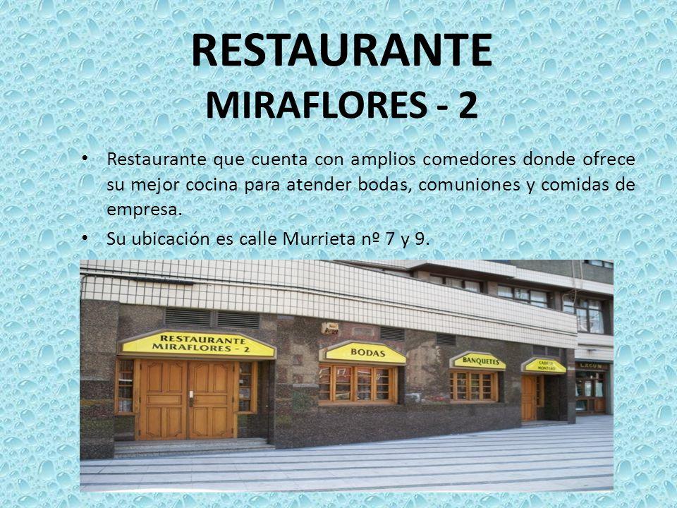 RESTAURANTE MIRAFLORES - 2