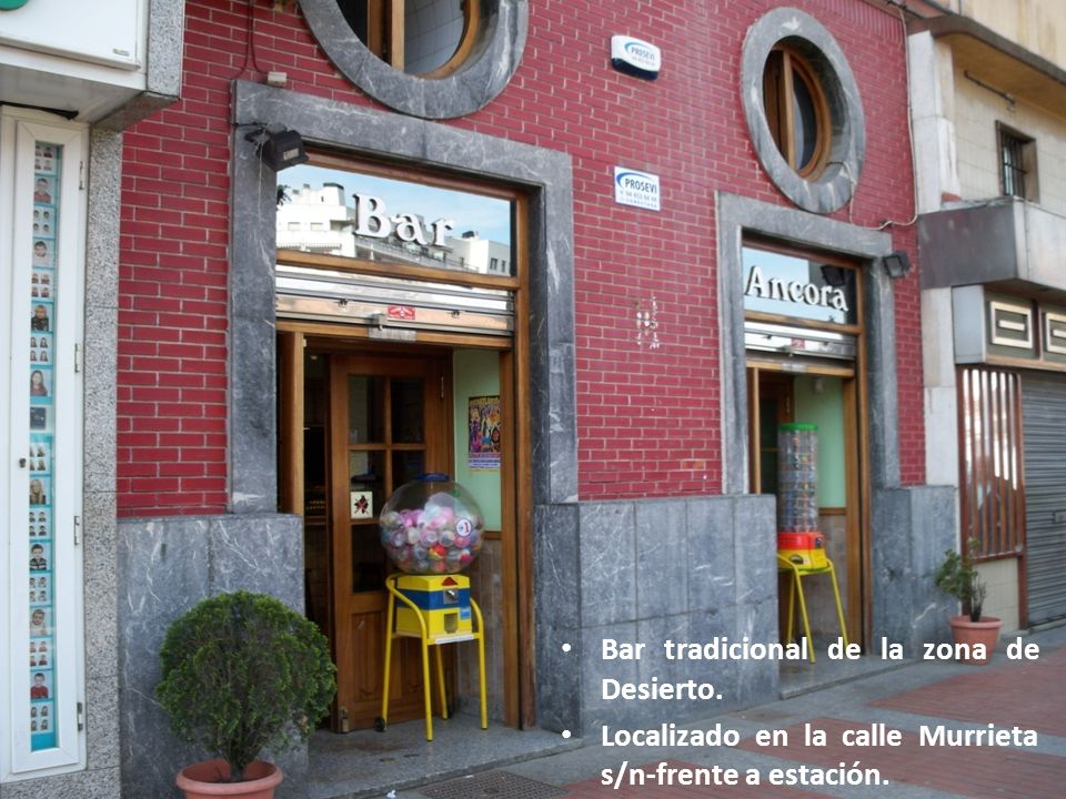 Bar tradicional de la zona de Desierto.