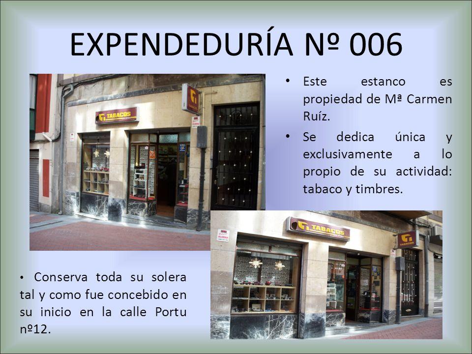 EXPENDEDURÍA Nº 006 Este estanco es propiedad de Mª Carmen Ruíz.