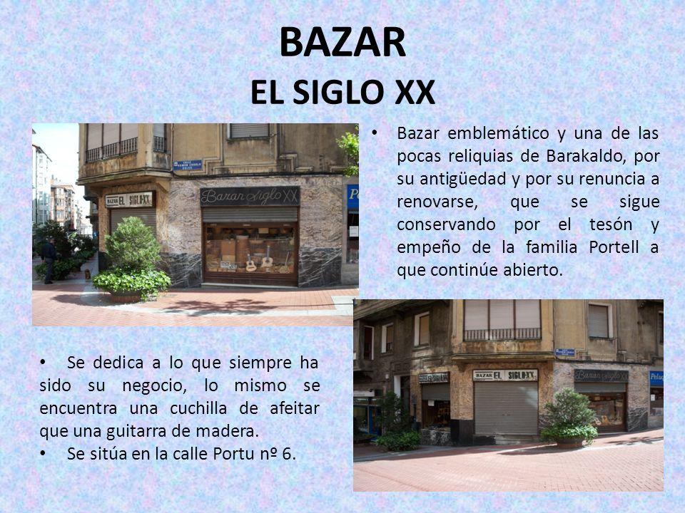 BAZAR EL SIGLO XX