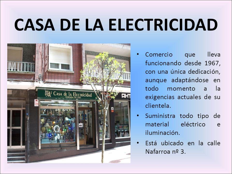 CASA DE LA ELECTRICIDAD