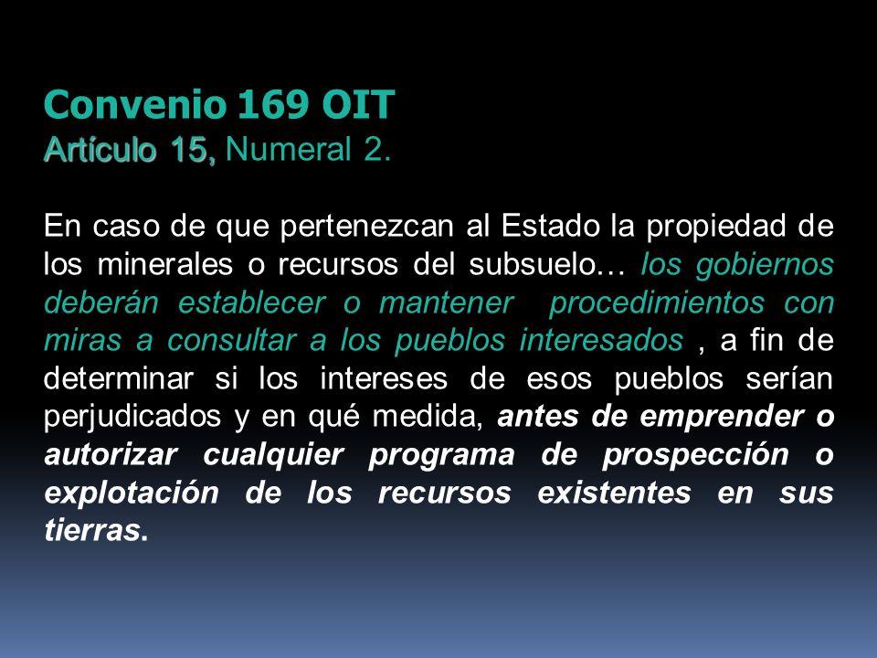 Convenio 169 OIT Artículo 15, Numeral 2.