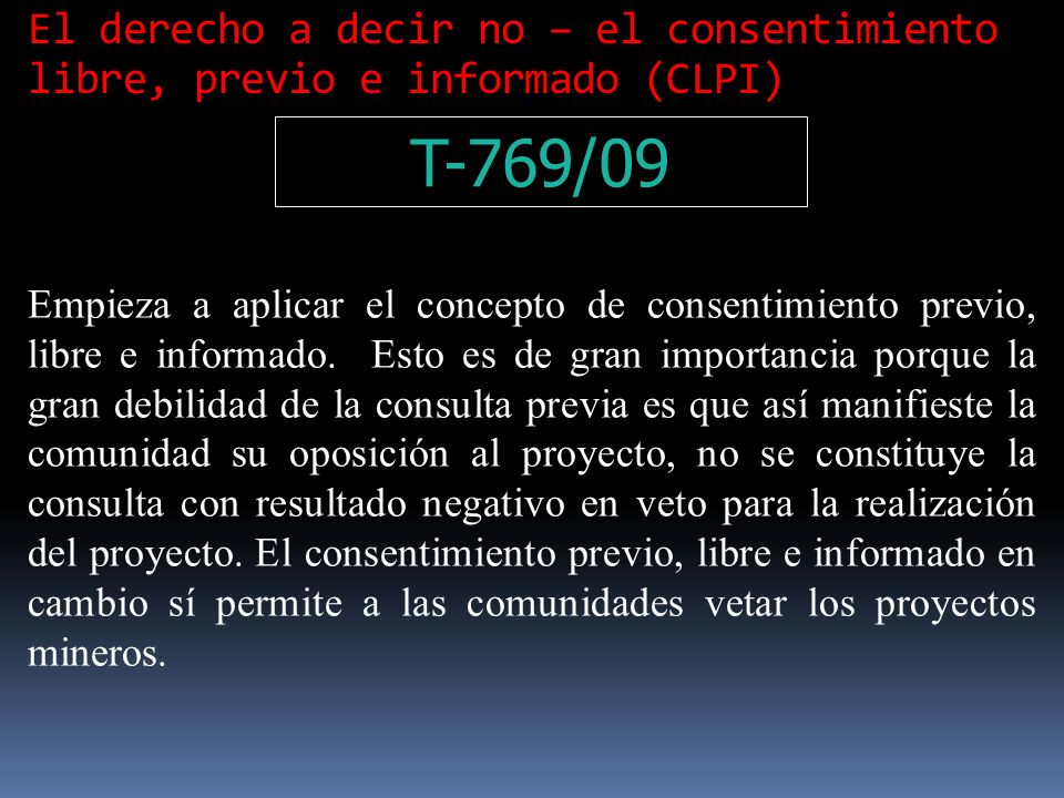 El derecho a decir no – el consentimiento libre, previo e informado (CLPI)