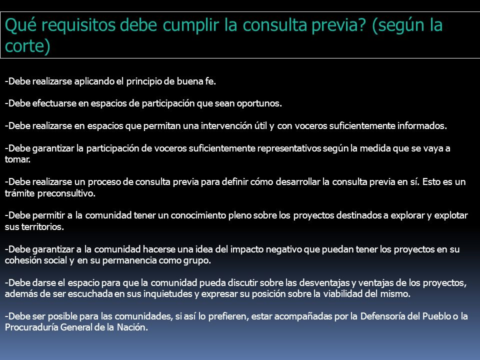 Qué requisitos debe cumplir la consulta previa (según la corte)