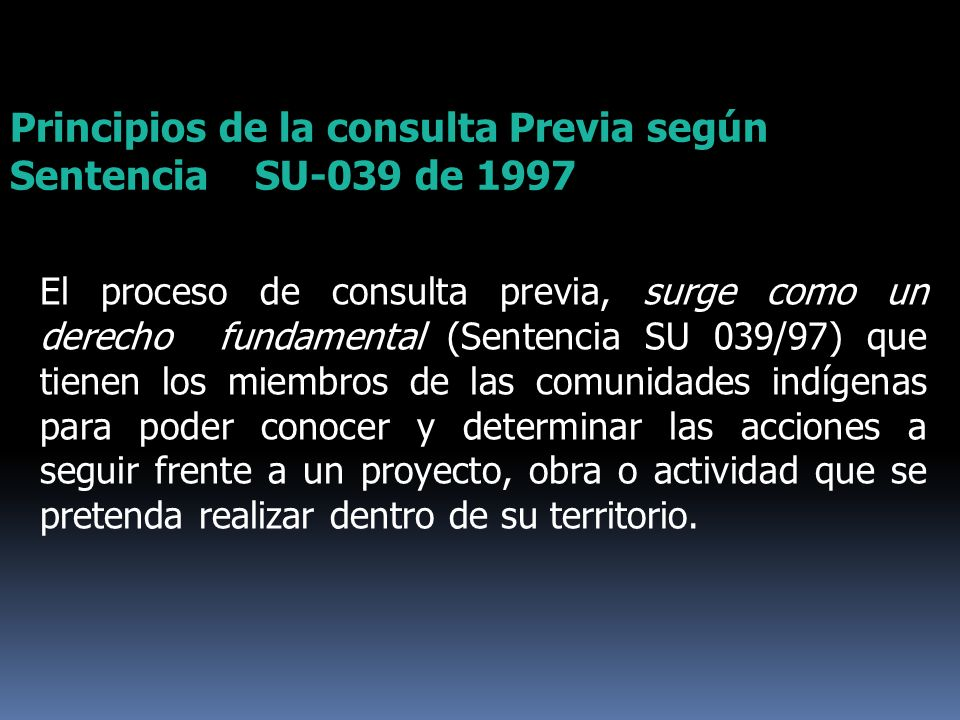 Principios de la consulta Previa según Sentencia SU-039 de 1997