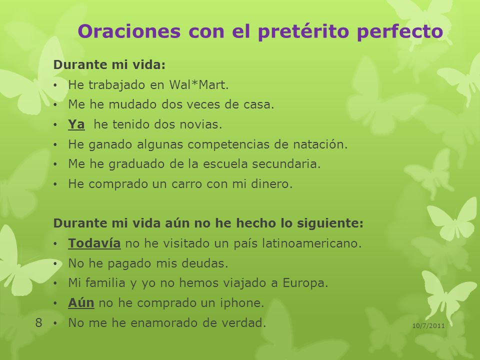 Oraciones con el pretérito perfecto