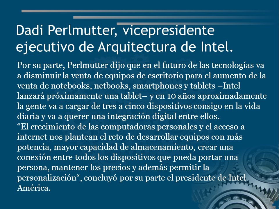 Dadi Perlmutter, vicepresidente ejecutivo de Arquitectura de Intel.