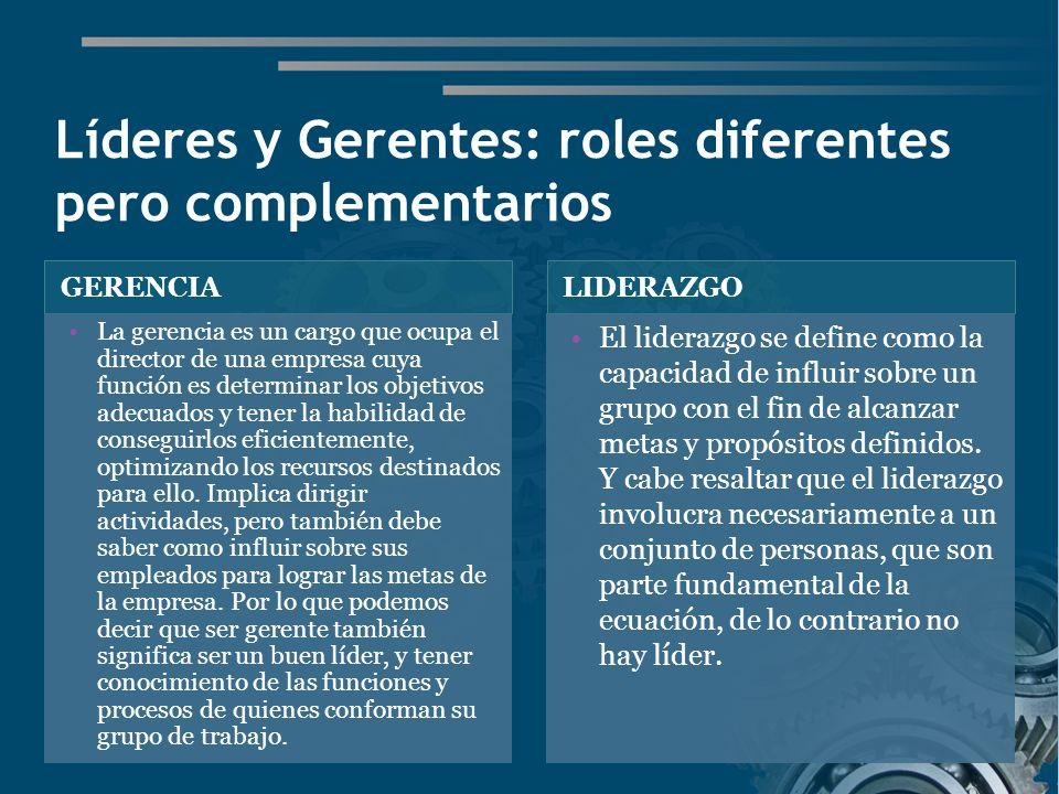 Líderes y Gerentes: roles diferentes pero complementarios