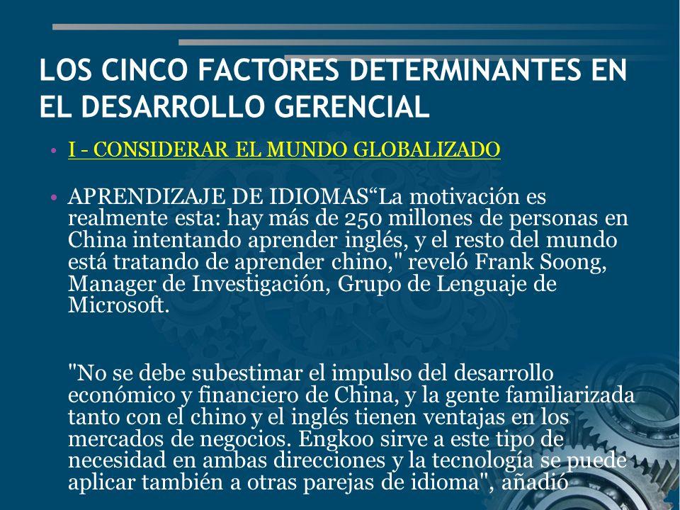 LOS CINCO FACTORES DETERMINANTES EN EL DESARROLLO GERENCIAL