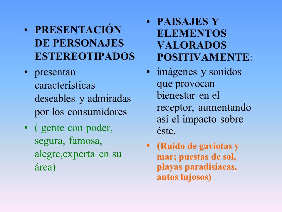 PAISAJES Y ELEMENTOS VALORADOS POSITIVAMENTE: