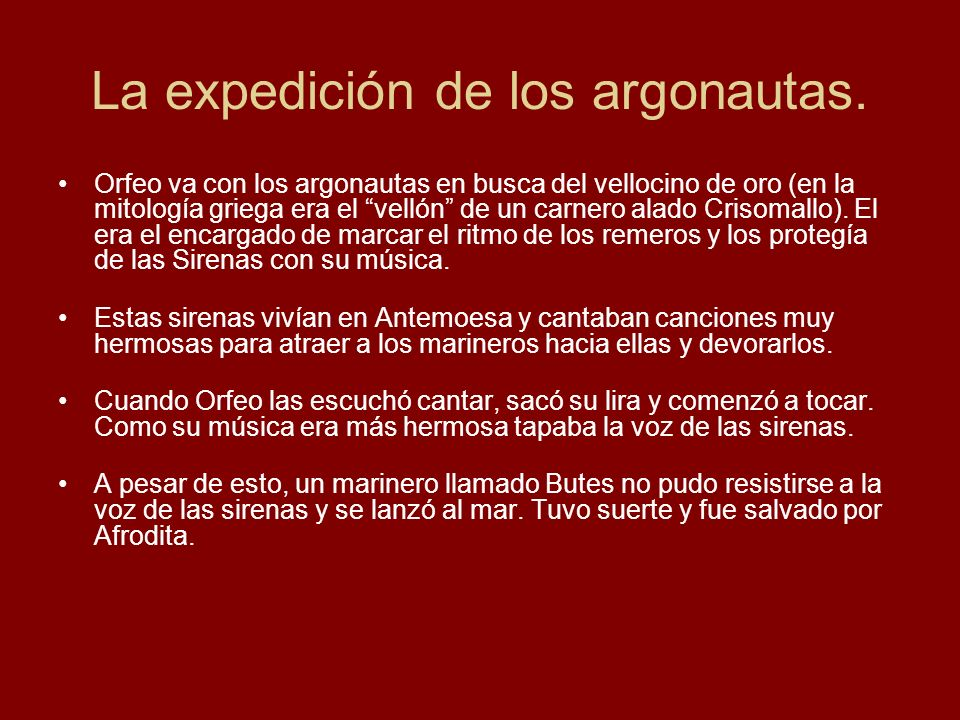 La expedición de los argonautas.