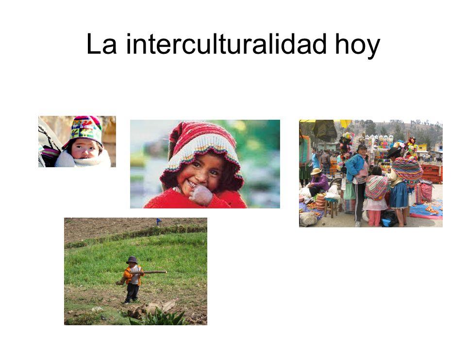 La interculturalidad hoy