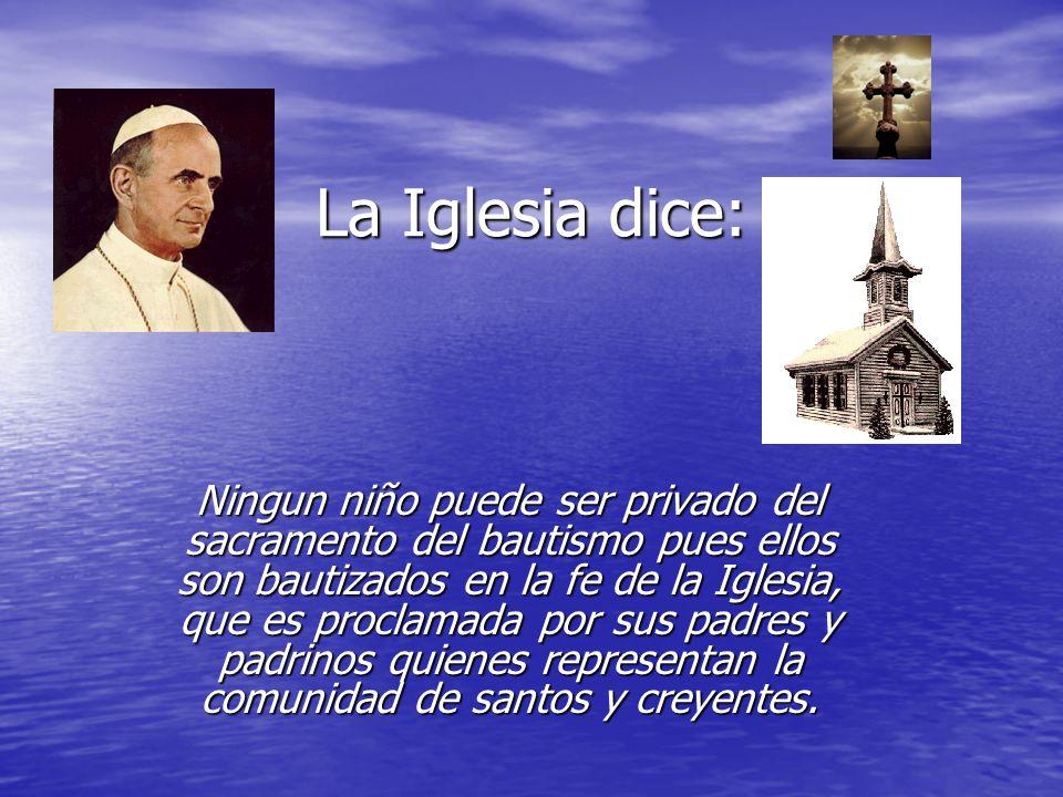 La Iglesia dice: