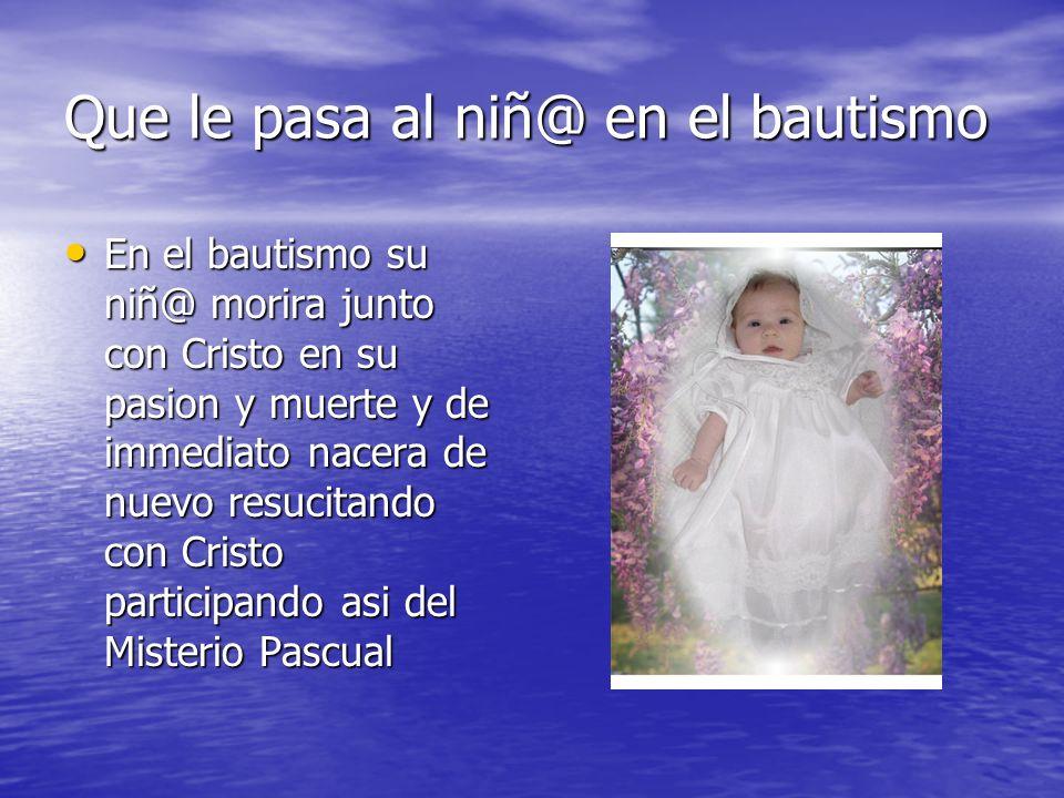 Que le pasa al niñ@ en el bautismo