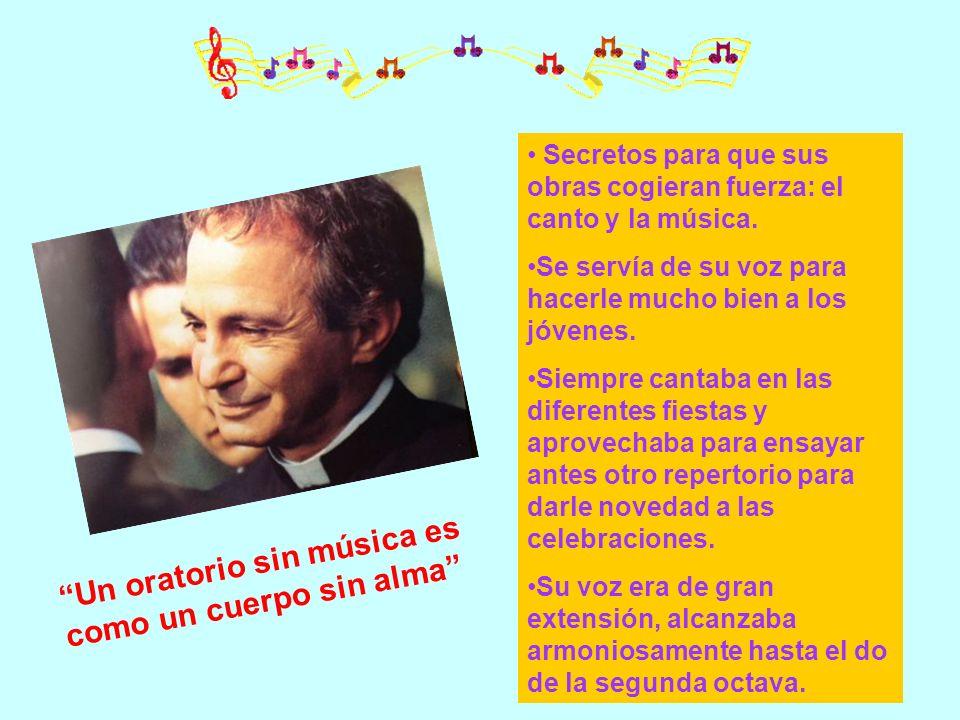 Un oratorio sin música es como un cuerpo sin alma