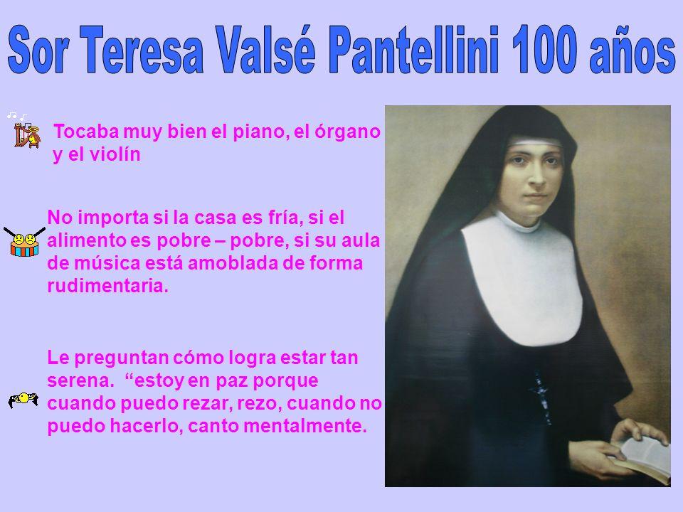Sor Teresa Valsé Pantellini 100 años