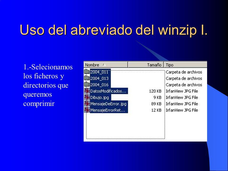 Uso del abreviado del winzip I.