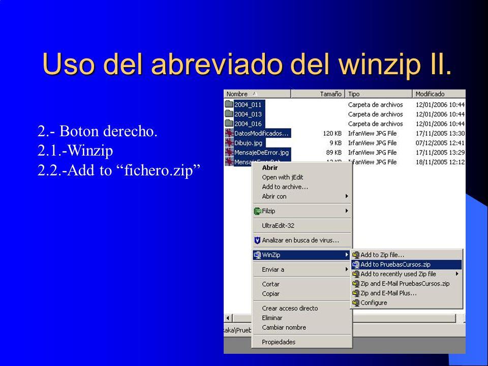 Uso del abreviado del winzip II.