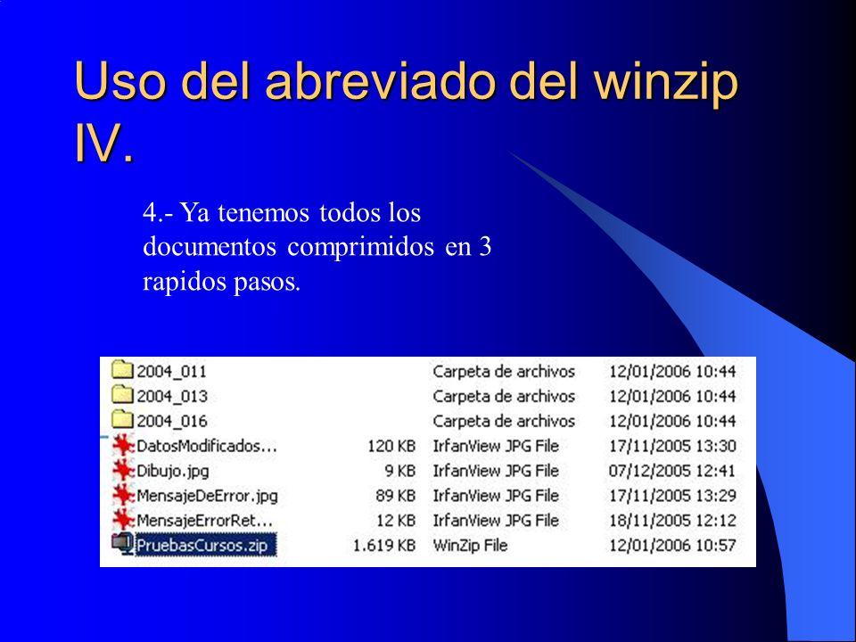 Uso del abreviado del winzip IV.