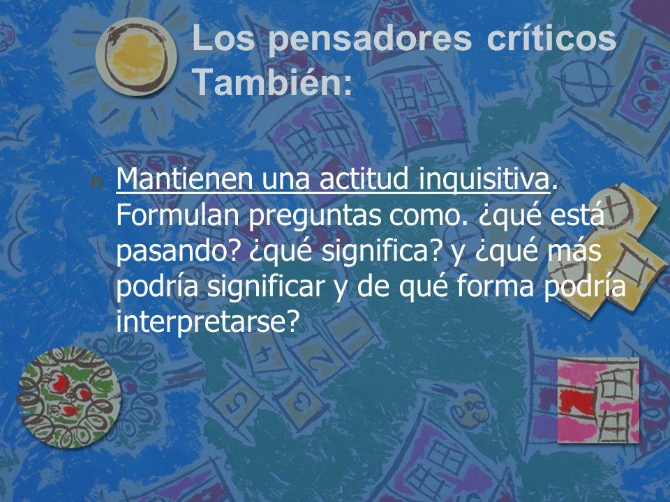 Los pensadores críticos También: