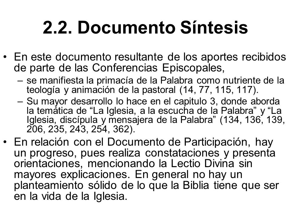 2.2. Documento Síntesis En este documento resultante de los aportes recibidos de parte de las Conferencias Episcopales,